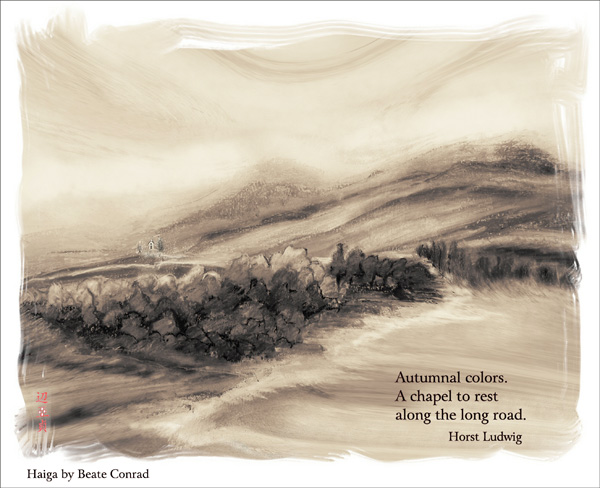 'Autumnal  colors / A chapel to rest / along the long road' by Beate Conrad. Haiku by Horst Ludwig.