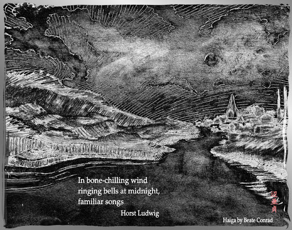 'In bone-chilling wind / ringing bells at  midnight, / familiar songs' by Beate Conrad. Haiku by Horst Ludwig.