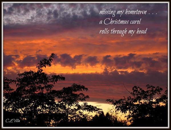 """missing my hometown... / a Christmas carol / rolls through my head' by Christine Villa"