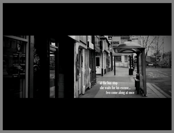'at the bus stop / she waits for his excuse... / two come along at once' by Liam Wilkinson