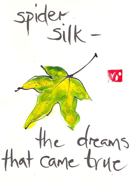 'spider silk� / the dreams / that came true' by Beth McFarland