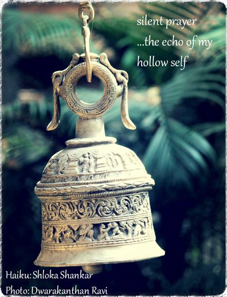 'silent prayer / ...the echo of my / hollow self' by Shloka Shankar. Art by Dwarakenthan Ravi