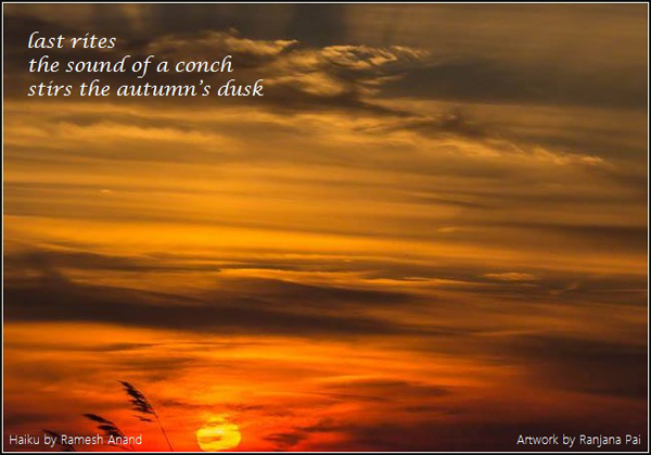 'last rites / the sound of a conch / stirs the autumn's dusk' by Ramesh Anand. Art by Ranjana Pai