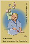 """growing old�/ these eyes no good / for flea chasing' by Sakuo Nakamura. Haiku by Issa, Translation by David Lanoue."