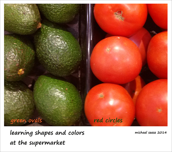 'green ovals   red circles / learning shapes and colors / at the supermarket' by Michael Seese