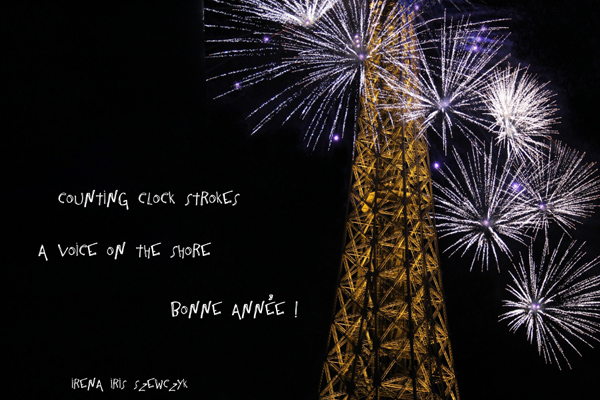 'counting clock strokes / a voice on the shore / bonne annee!' by Irena Szewczyk