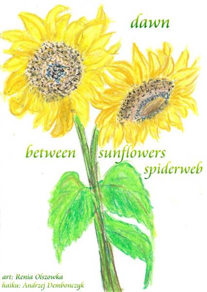 'dawn / between sunflowers / spiderweb' by Andrzej Dembonczyk. Art by Renia Olszowka