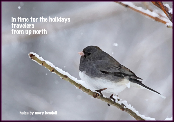 """'in time for the holidays / travelers / from up north"""" by Mary Kendall"""