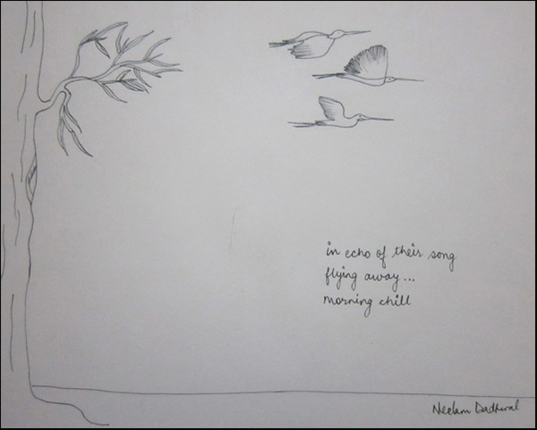 'in echo of their song / flying away... / morning chill' by Neelam Dadhwal