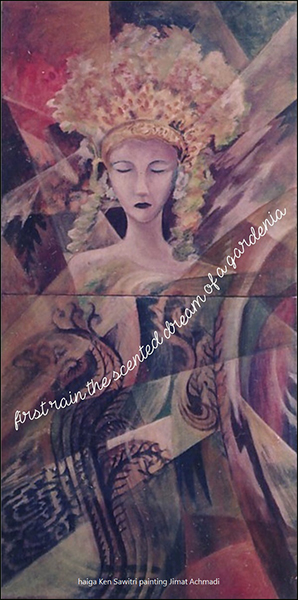 'first rain the scented dream of a gardenia' by Ken Sawitri. Art by Jimat Achmadi