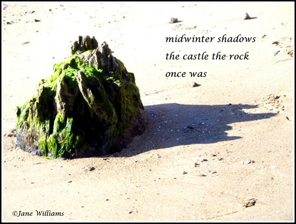 'midwinter shadows / the castle the rock / once was' by Jane Williams