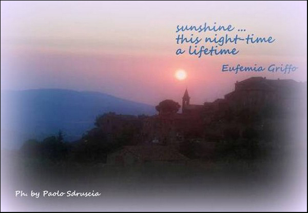 """""""sunshine... / this night-time / a lifetime' by Eufemia Griffo. Art by Paolo Sdruscia"""