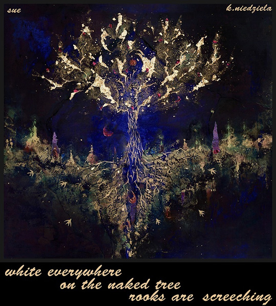 'white everywhere / on teh nked tree / rooks are screeching' by Zuzanna Truchlewska. Art by K. Niedziela