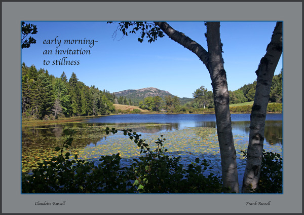 'early morning� / an invitation / to stillness' by Claudette and Frank Russell