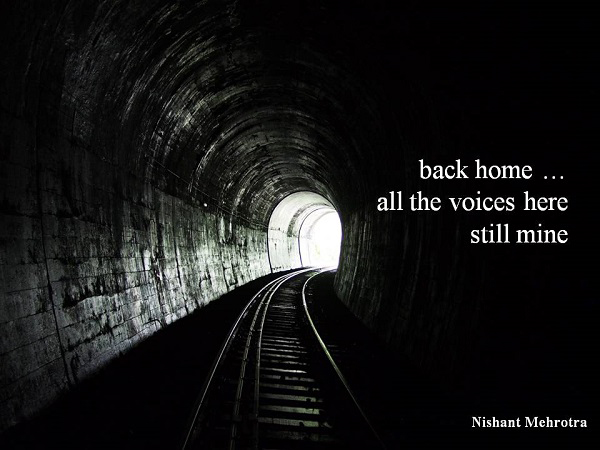 """back home... / all the voices here / still mine' by Nishant Mehrotra"