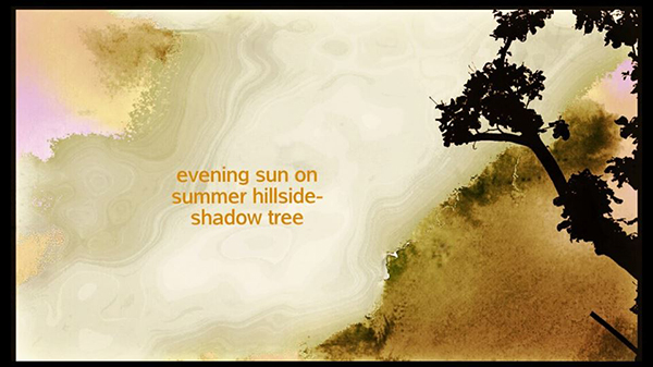 'evening sun on / summer hillside— / shadow tree' by ary Ellen Gambutti