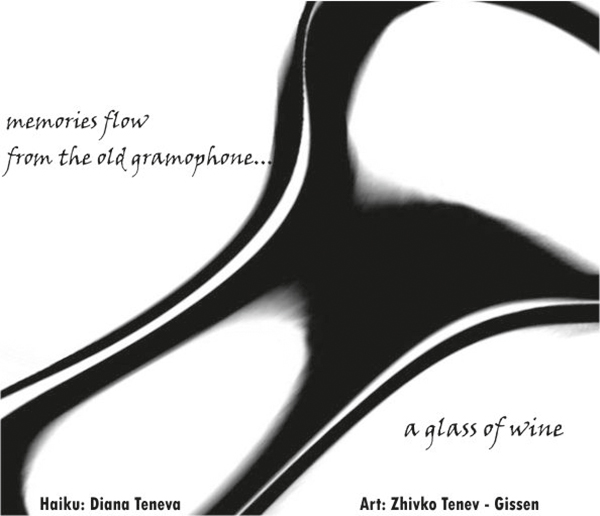 'memories flow / from the old gramophone / a glass of wine' by Diana Teneva. Art by Zhivko Tenev-Gissen