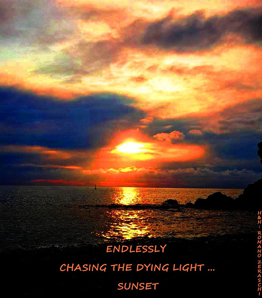 'endlessly / chasing the dying light... / sunset' by Romano Zeraschi