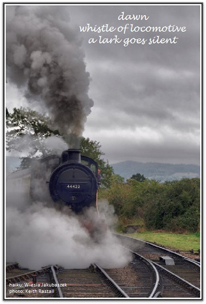 'dawn / whistle of a locomotive / a lark goes silent' by Wieslawa Jakubuszek. Art by Keith Rastell