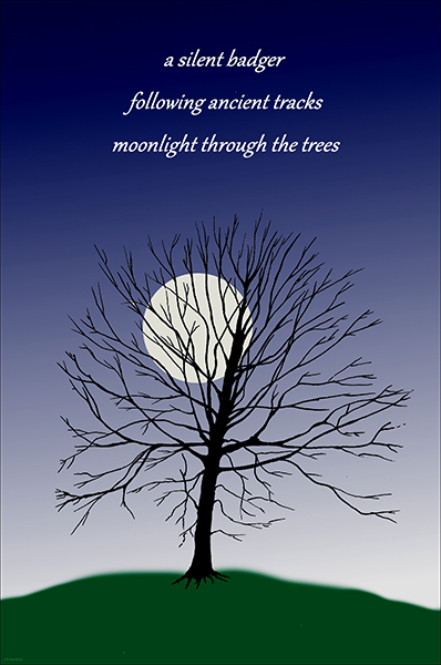 'a silent badger / following ancient tracks / moonlight through the trees' by John Hawkhead