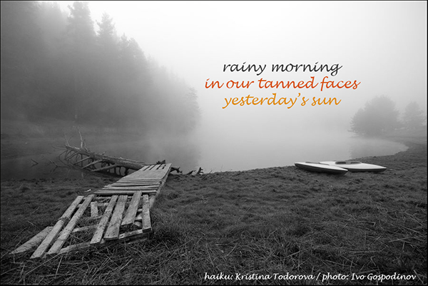 'rainy moring / in our tanned faces / yesterday's sun' by Kristina Todorova. Art by Ivo Gospodinov