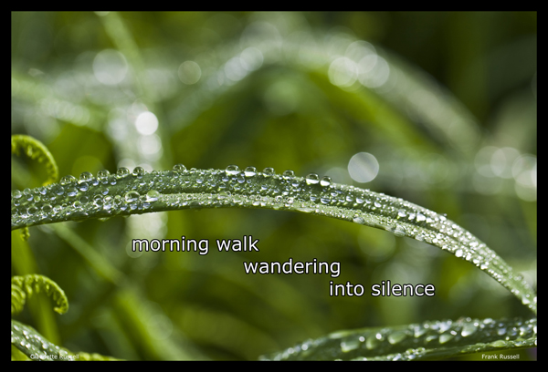 'morning walk / wandering / into silence' by Claudette Russell. Art by Frank Russell.
