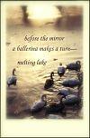 'before the mirror /a ballerina makes a turn� /melting lake' by Dorota Pyra. Translation by Leszek Szeglowskii