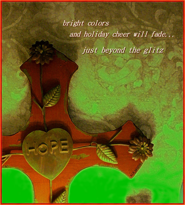 'bright colors / and holiday cheer will fade... / just beyond the glitz' by Ron Kirkland