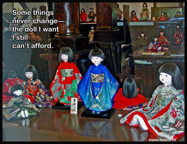 'some things / never change— / the doll I want / I still / can't afford.' by Alexis Rotella.