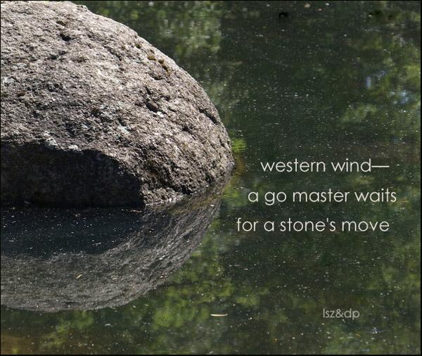 'western wind / a go master waits / for a stone's move' by Leszek Szeglowski. Art by Dorota Pyra.
