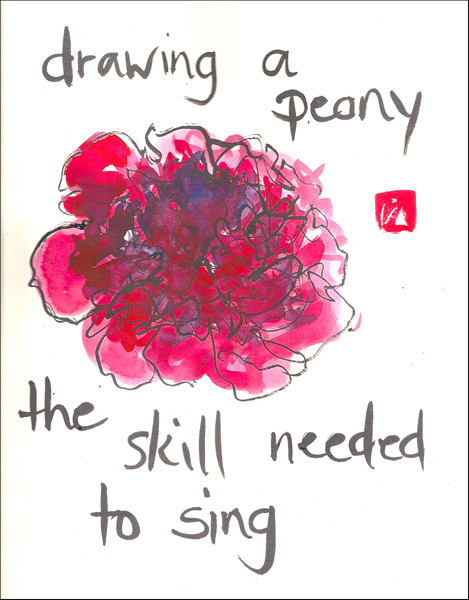 'drawing a peony / the skill needed / to sing' by Beth Mcfarland