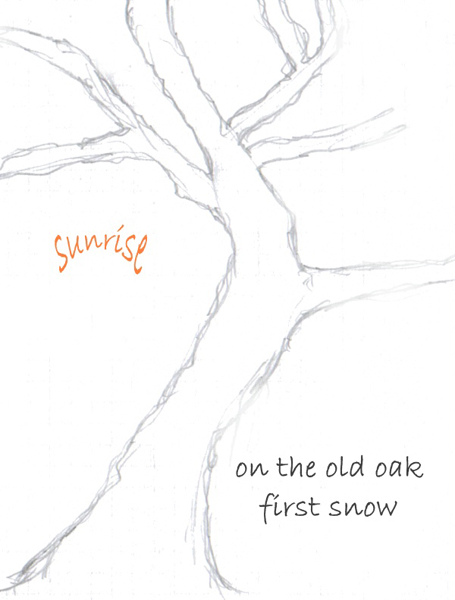 'sunrise / on the old oak / first snow' by Andrezj Dembonczyk
