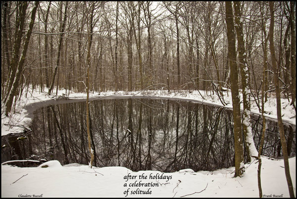 'after the holidays / a celebration / of solitude' by Claudette Russell. Art by Frank Russell.