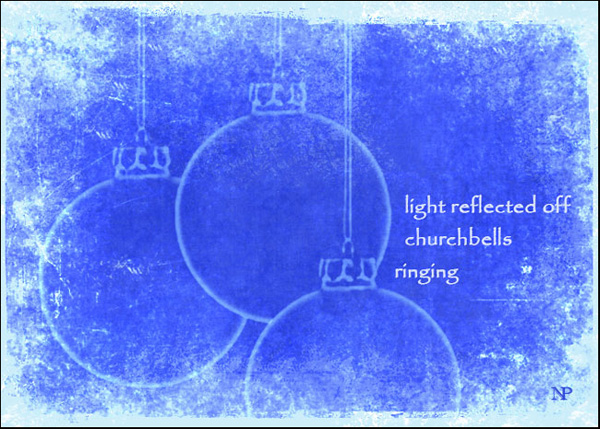 'light reflected off / churchbells / ringing' by Nicole Pakan