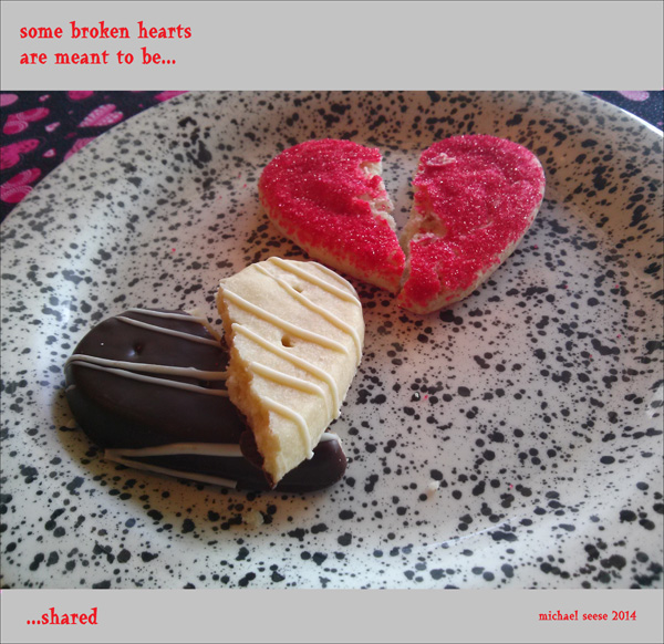 'some broken hearts / are meant to be / ...shared' by Michael Seese