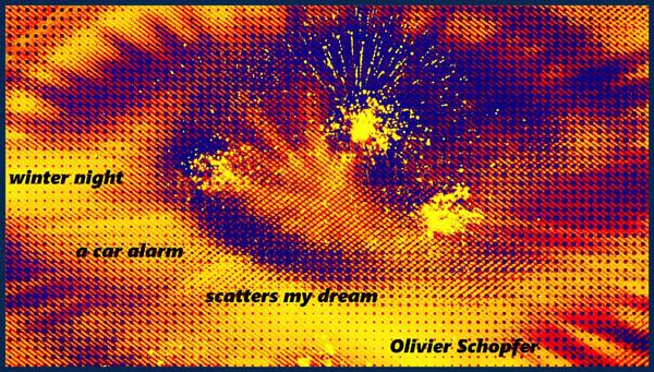 'winter night / a car alarm / scatters my dream' by Olivier Schopfer