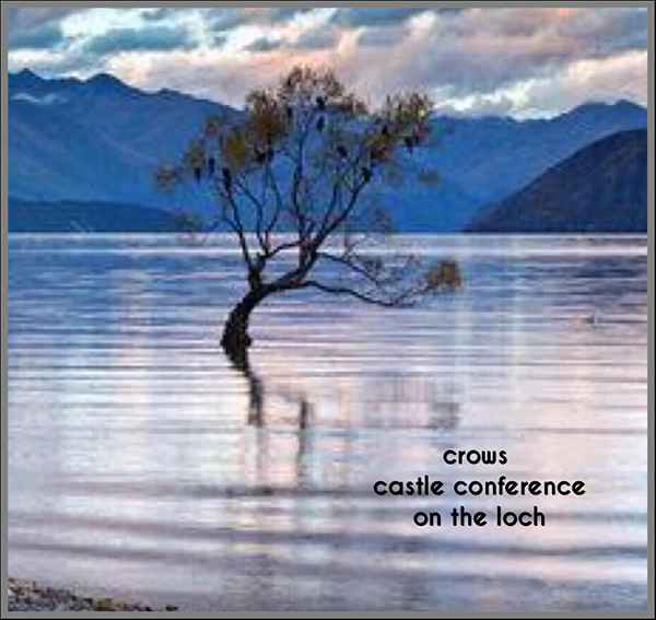 """""""crows / castle conference /on the loch' by Paul Geiger"""