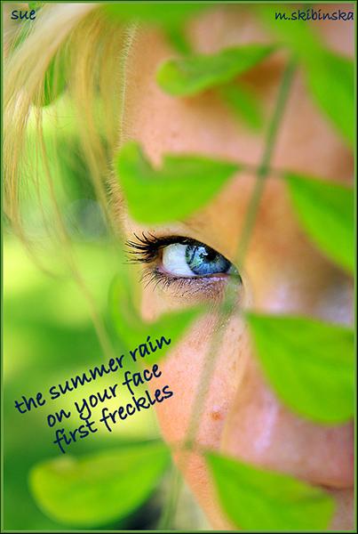 'the summer rain / on your face / first freckles' by Zuzanna Truchlewska. Art by M Skibinska