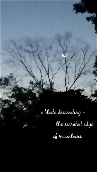 'a blade descending� / the serrated edge / of mountains' by Eric Lohman