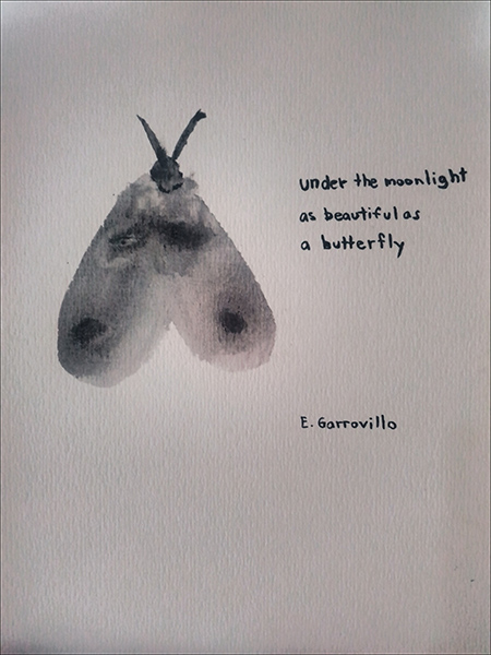 'under the moonlight / as beautiful as / a butterfly' by Enrique Garrovillo