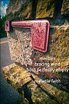 "'mailbox / bracing wind / both perfectly empty"" by Melanie Faith"