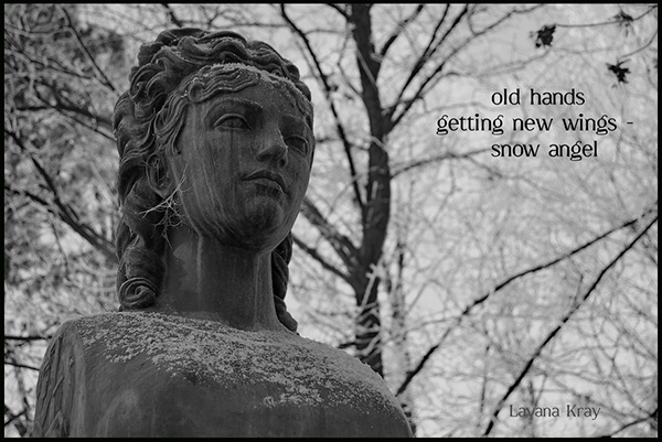 """""""old hands / getting new wings— / snow angel"""" by Lavana Kray"""