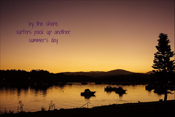 'by the shore / surfers pack up another / summer's day' by Marietta McGregor