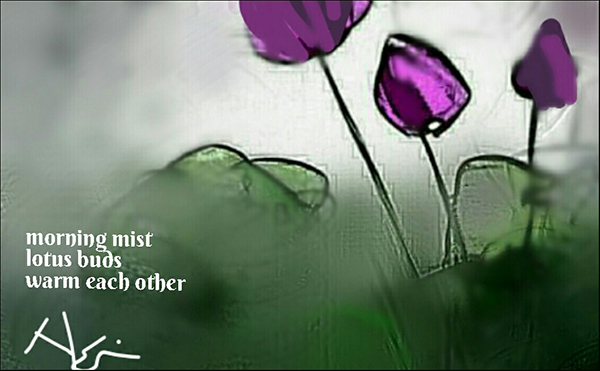 'morning mist / lotus buds / warm each other' by Neni Rusliana