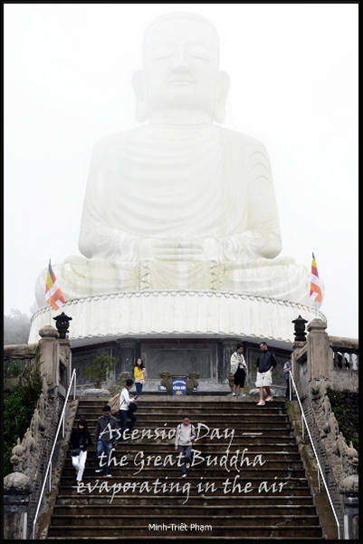 'Ascension day– / the great Buddha / evaporating in the air' by Minh Pham