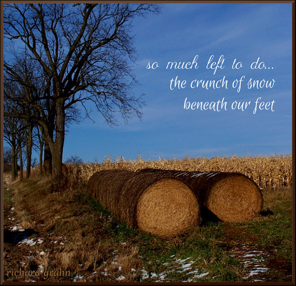 'so much left to do... / the crunch of snow / beneath our feet' by Richard Grahn