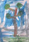 'primeval forest / the lack of paint / for a dinosaur' by Artur Lewandowski. Art by Anna Malecha