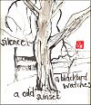 'silence / a blackbird watches / a cold sunset' by Beth Mcfarland